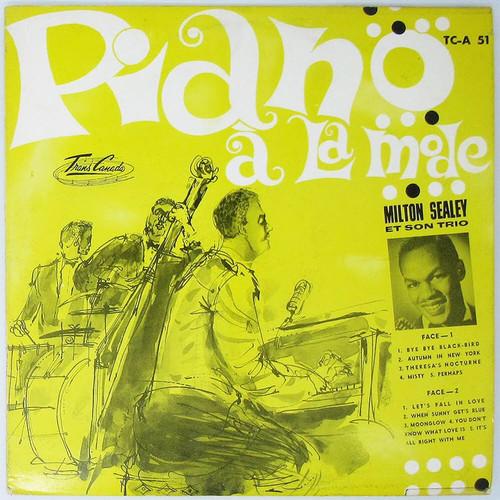 Milton Sealey et Son Trio - Piano a La Mode