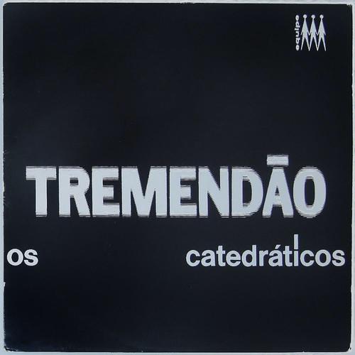 Os Catedráticos – Tremendão (Reissue)