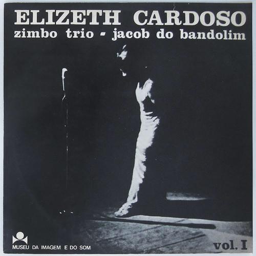 Elizeth Cardoso & Zimbo Trio & Jacob Do Bandolim – Vol. 1