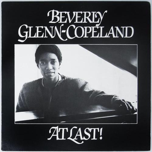 Beverly Glenn-Copeland - At Last!