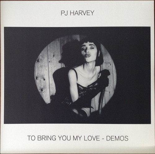 PJ Harvey - To Bring You My Love - Demos