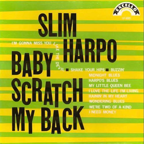 Slim Harpo - Scratch My Back (2020 Reissue)