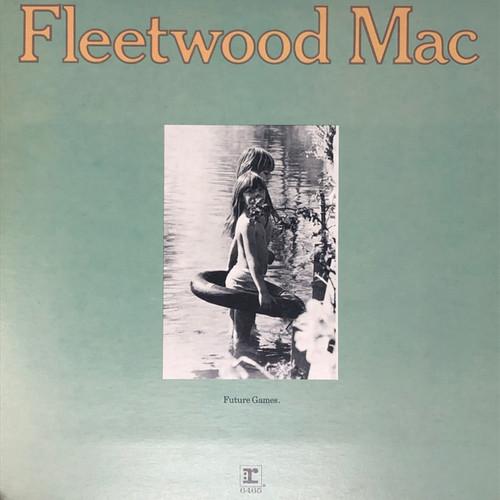 Fleetwood Mac - Future Games (Early Canadian Pressing)