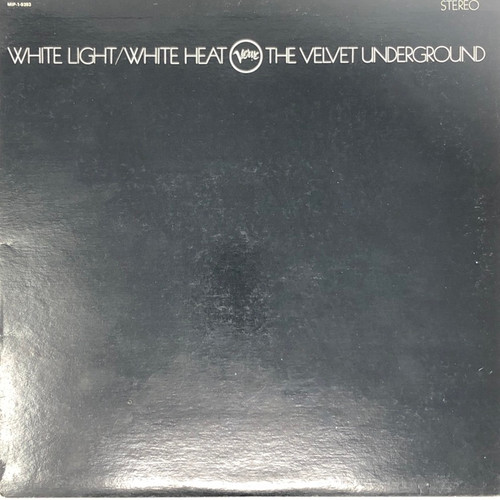 The Velvet Underground - White Light/White Heat (80's Reissue)