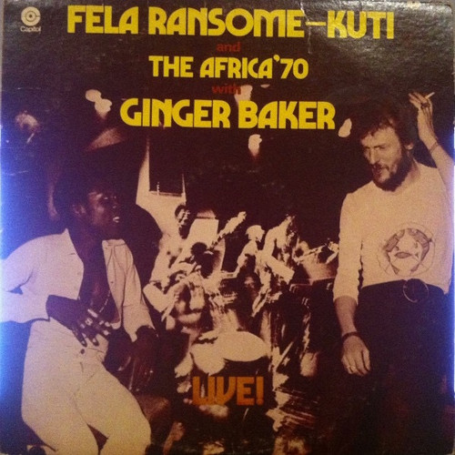 Fela Ransome Kuti and the Afrika'70 Band Live! with Ginger Baker
