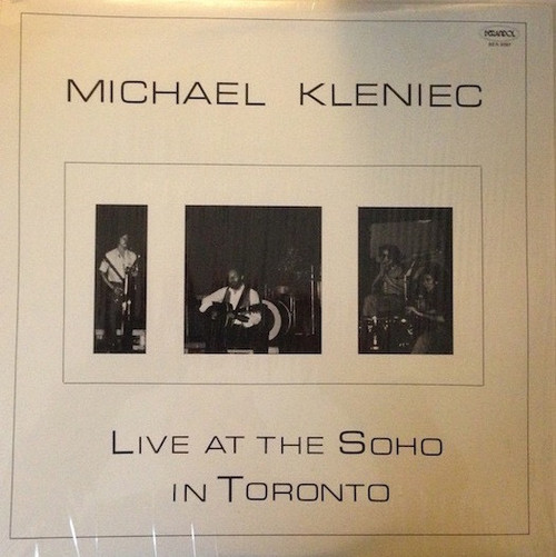 Michael Kleniec - Live At The Soho In Toronto