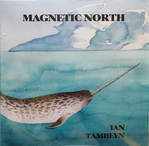 Ian Tamblyn - Magnetic North (30th Anniversary Edition on Clear Vinyl)