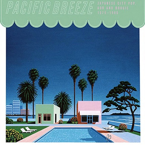 Various - Pacific Breeze Volume 1 (Japanese City Pop, AOR, and Boogie 1976-1986)