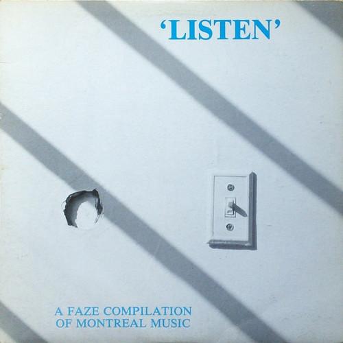 Various - Listen: A Faze Compilation Of Montreal Music