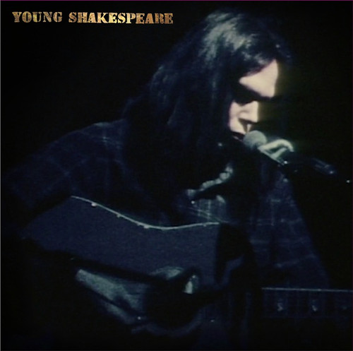 Neil Young - Young Shakespeare (Live Solo Acoustic 1971)
