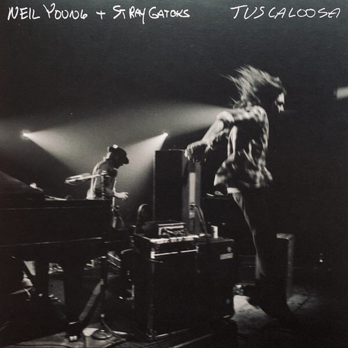 Neil Young with the Stray Gators - Tuscaloosa (Live)