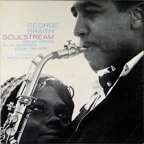 George Braith  Soul Stream ( RVG original Mono  BLP 4161)