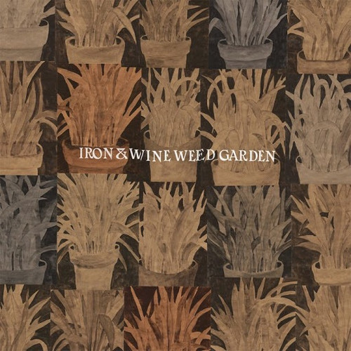 Iron  & Wine - Weed Garden (Loser Edition Coloured 1st Run)