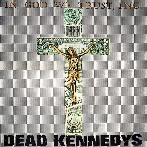 Dead Kennedys - In God We Trust, Inc. ( Vinyl NM)