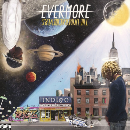 The Underachievers - Evermore: The Art Of Duality