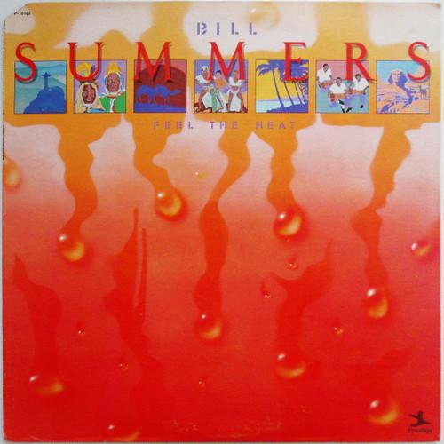 Bill Summers - Feel The Heat (restocked)