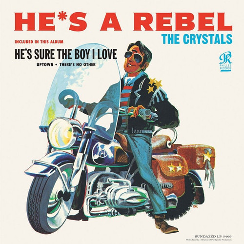 The Crystals - He's A Rebel (Sundazed Philles Records Reissue)