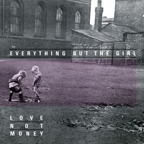 Everything But The Girl - Love Not Money ( NM/NM)