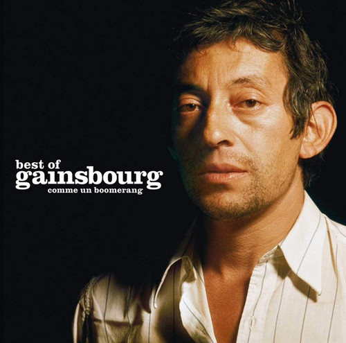 Serge Gainsbourg - Best of Gainsbourg: Comme un boomerang