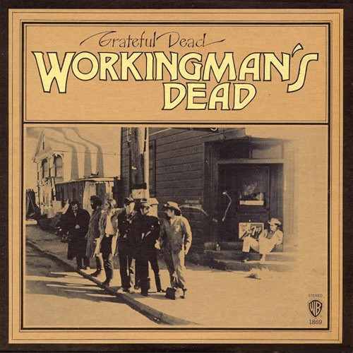 The Grateful Dead - Workingman's Dead ( 1st Canadian pressing NM)