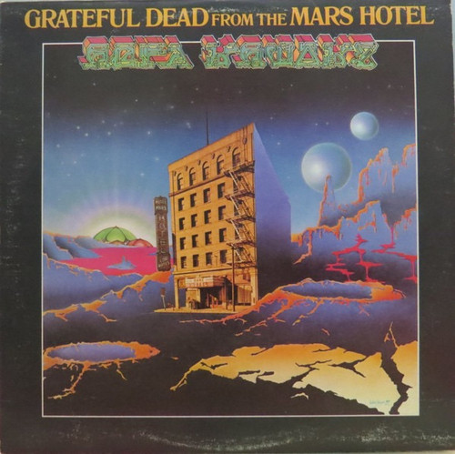 The Grateful Dead - Grateful Dead From The Mars Hotel (Ugly Rumors)