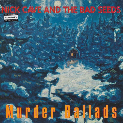 Nick Cave and the Bad Seeds - Murder Ballads (1st press)