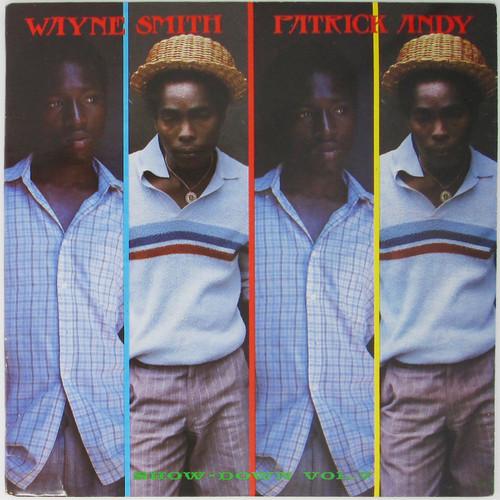 Wayne Smith / Patrick Andy – Show-Down Vol. 7