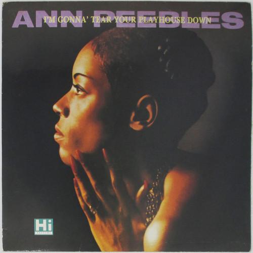 Ann Peebles – I'm Gonna Tear Your Playhouse Down