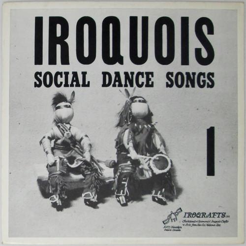 Iroquois – Social Dance Songs 1