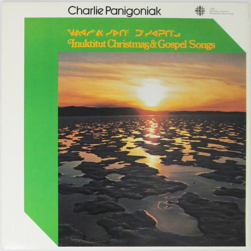 Charlie Panigoniak – ᖁᕕᐊᓱᒃᕕᒃᓯᐅᑎᑦ ᑐᒃᓯᐊᕈᑎᓪᓗ Inuktitut Christmas & Gospel Songs