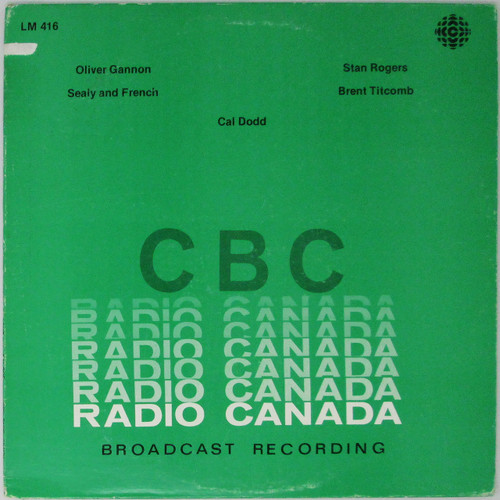 Various – Oliver Gannon / Sealy and French / Stan Rogers / Brent Titcomb / Cal Dodd