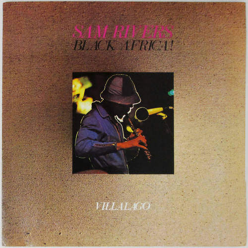 Sam Rivers – Black Africa! Villalago (Double LP)