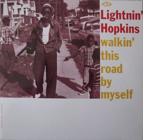 Lightnin' Hopkins - Walkin' This Road By Myself