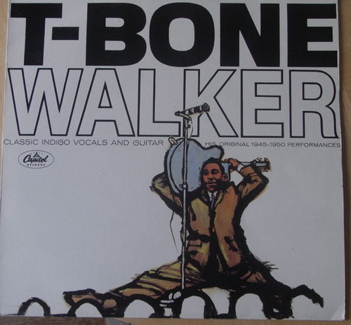 T-Bone Walker - The Great Blues Vocals And Guitar Of T-Bone Walker (His Original 1945-1950 Performances)