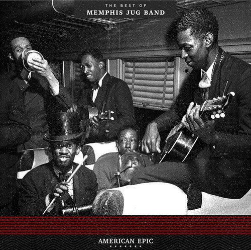 Memphis Jug Band - American Epic: The Best Of Memphis Jug Band