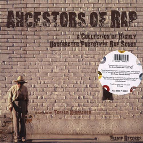 Various Artists - Ancestors of Rap: A Collection of Highly Underrated Prototype Rap Songs