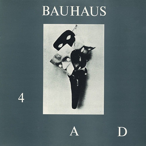 Bauhaus - 4AD (1983 UK 1st)