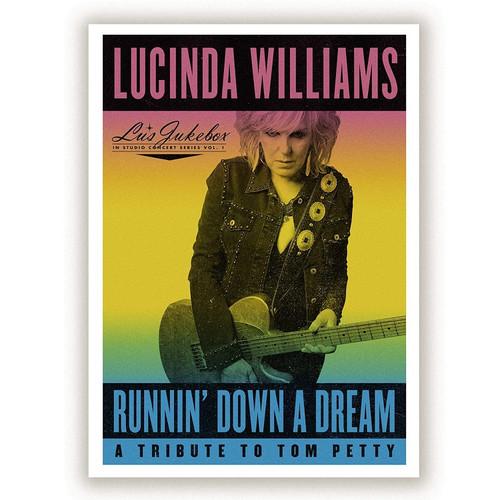 Lucinda Williams - Runnin' Down a Dream: A Tribute to Tom Petty