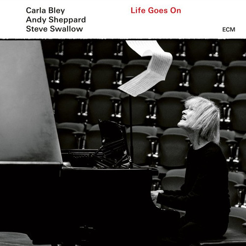 Carla Bley, Andy Sheppard and Steve Swallow- Life Goes On