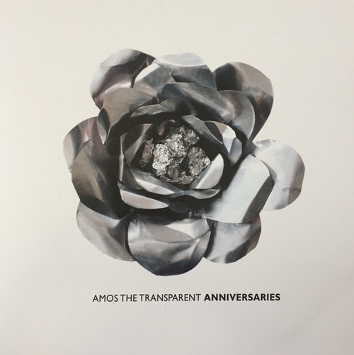 Amos The Transparent - Anniversaries