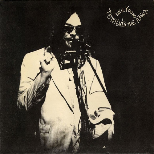 Neil Young - Tonight's The Night (USA Pressing Vg+)