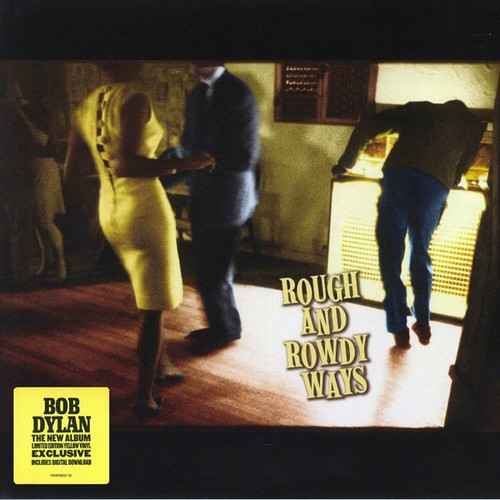 Bob Dylan - Rough And Rowdy Ways (Limited Edition on Yellow Vinyl)