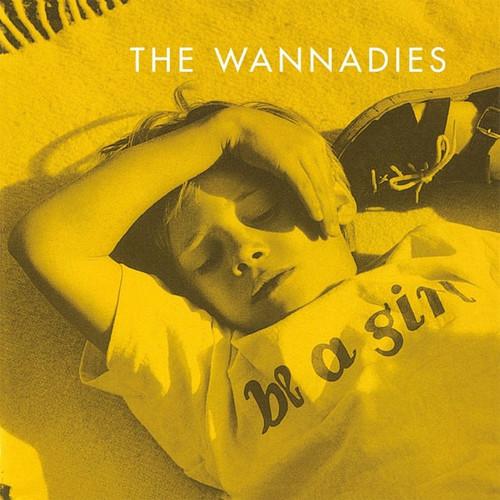 The Wannadies - Be A Girl ( Music on Vinyl)