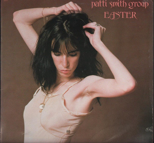 Patti Smith Group - Easter (1st pressing with insert)