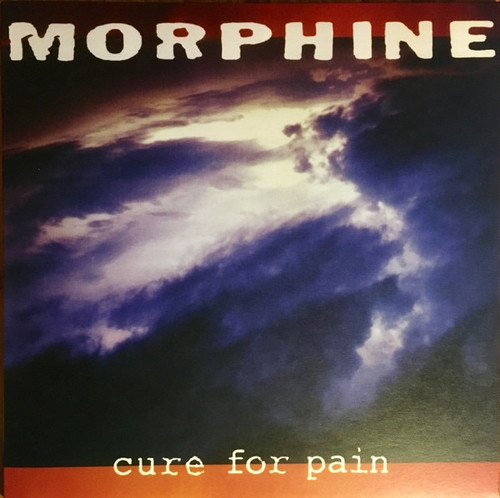 Morphine - Cure For Pain ( Music on Vinyl)