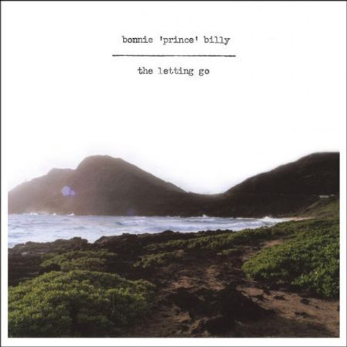 """Bonnie """"Prince"""" Billy - The Letting Go (2006 1st pressing)"""