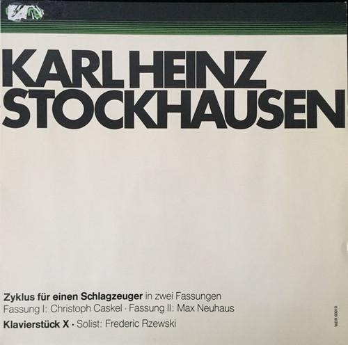 Karlheinz Stockhausen - Zyklus Für Einen Schlagzeuger In Zwei Verschiedenen Fassungen / Klavierstück X
