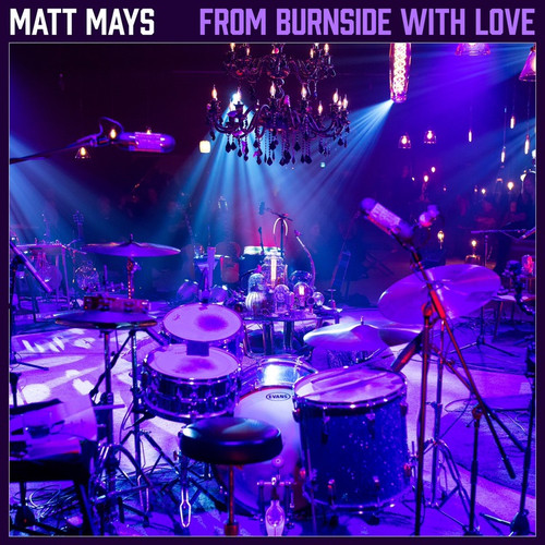 Matt Mays - From Burnside With Love (3LP Live Set)