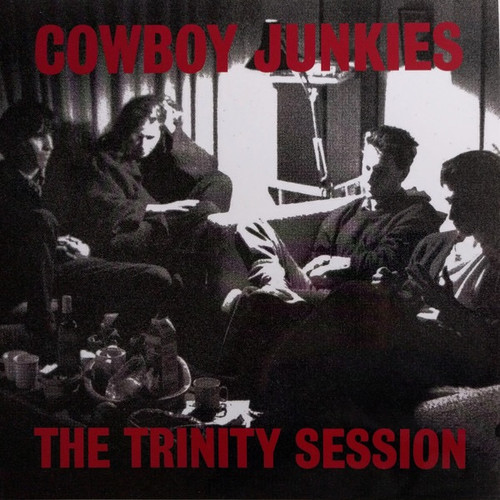 Cowboy Junkies - The Trinity Sessions (2LP Limited Edition White Vinyl)