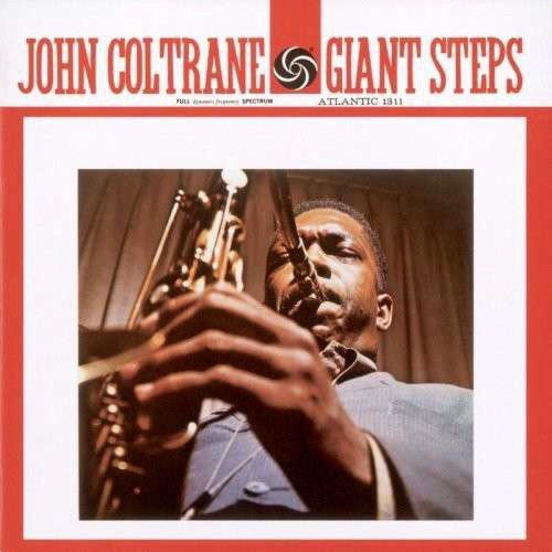 John Coltrane - Giant Steps (Standard Reissue)